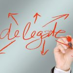 How to Become a Master at Delegating